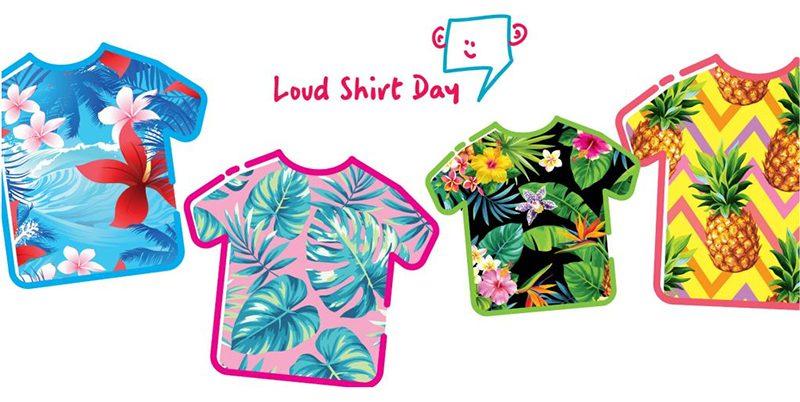 Loud Shirt Day